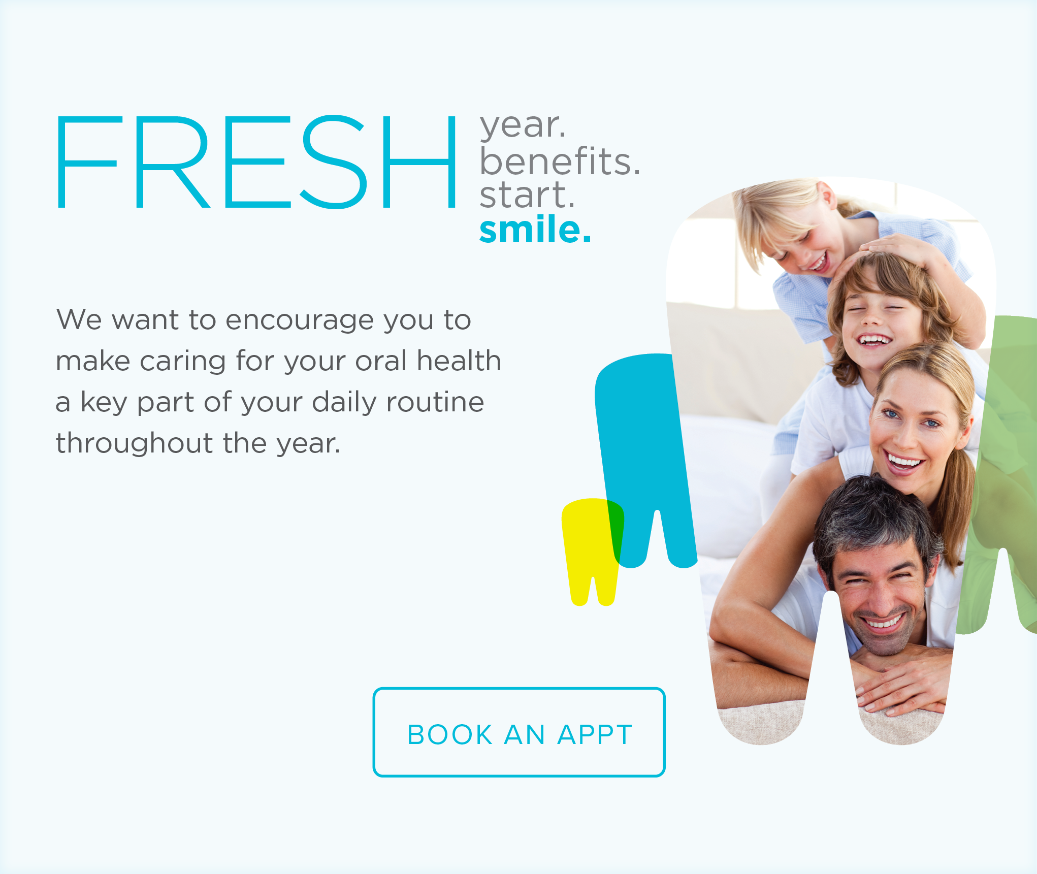 Camino Dental Group - Make the Most of Your Benefits